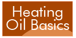 Heating Oil Basics